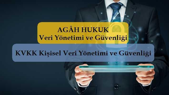 KVKK Kişisel Veri Yönetimi ve Güvenliği